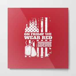 On Fridays We Wear Red Dog Tags Metal Print