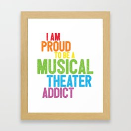 Musical Theater Pride Framed Art Print