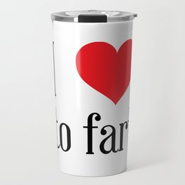 i love to fart Travel Mug