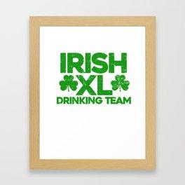 Irish XL Drinking Team Clover Beer Fest St Paddy's Shamrock Lacrosse Gift Framed Art Print