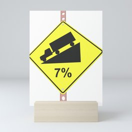 """""""Hill with 7% grad"""" - 3d illustration of yellow roadsign isolated on white background Mini Art Print"""