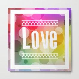 Love Bubbles Letters Metal Print