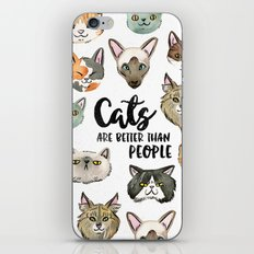 CATS ARE BETTER THAN PEOPLE iPhone & iPod Skin