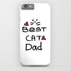 Best cat dad Slim Case iPhone 6s