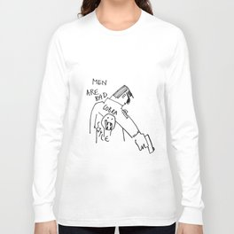 men are bad and he's holding a gun Long Sleeve T-shirt