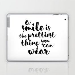 A Smile Is The Prettiest Thing You Can Wear Laptop & iPad Skin