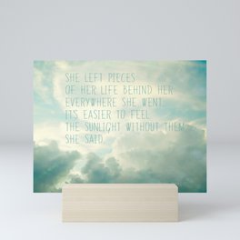 she left pieces of her life behind Mini Art Print
