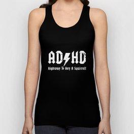 ADHD Highway To Hell A Squirrel  funny joke fidget spinner birthday tee birthday Unisex Tank Top