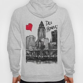 I love Des Moines Hoody
