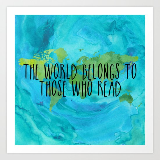 The World Belongs to Those Who Read - Watercolour by bookwormboutique