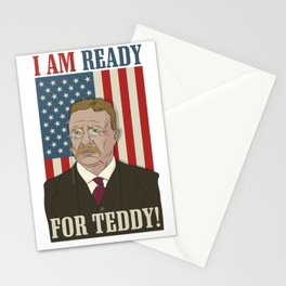 President Roosevelt - Theodore Roosevelt - Ready for Teddy Stationery Cards