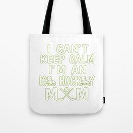 I'M AN ICE HOCKEY MOM Tote Bag