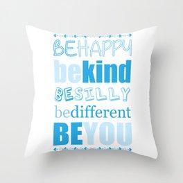 Be You - Blue Throw Pillow