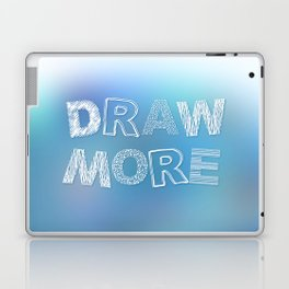 Draw more! Laptop & iPad Skin