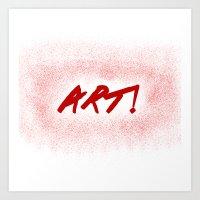 Art! Art Print