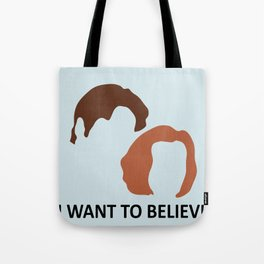 I Want To Believe X-Files Tote Bag