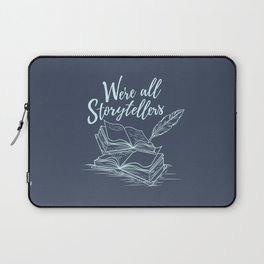 We're All Storytellers Laptop Sleeve