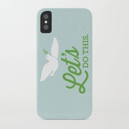 Let's Do This. iPhone Case