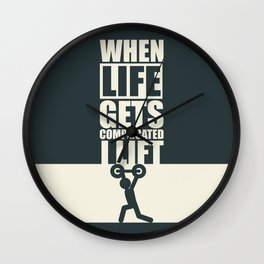 Lab No. 4 - When Life Gets Complicated I Lift Gym Inspirational Quotes Poster Wall Clock