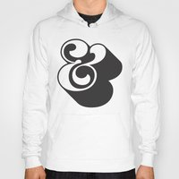 ampersand Hoodies featuring Ampersand by Mark Caneso