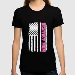 Dentist Mom - Mom Dentist T-shirt