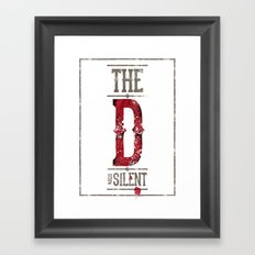 Django - The D is silent Framed Art Print