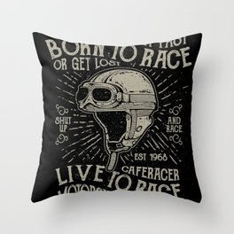 live to race Throw Pillow