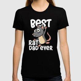 Rat Design For Mouse Owner - Best Rat Dad Ever T-shirt