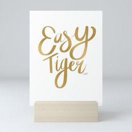 Easy Tiger (Gold Palette) Mini Art Print