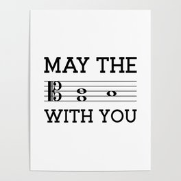 May the 4th be with you (light colors/alto clef) Poster