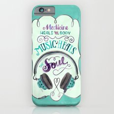 Music Heals the Soul Slim Case iPhone 6