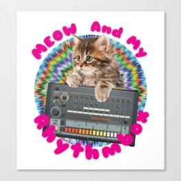 Meow and my Rhythmbox Canvas Print