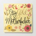Pretty Sweary- Stay Gold MotherF'er by cynthiaf