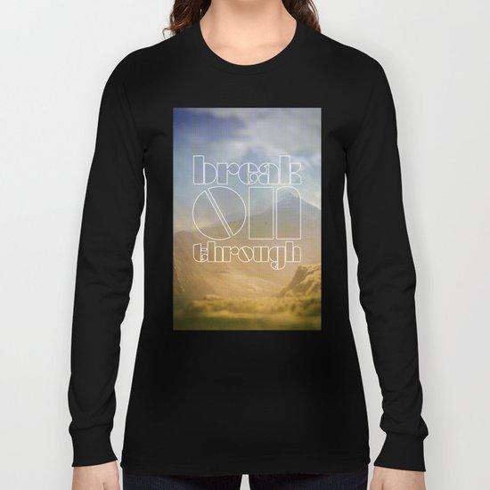 Break On Through Long Sleeve T-shirt