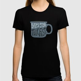 Life's Short Talk Fast in Blue T-shirt