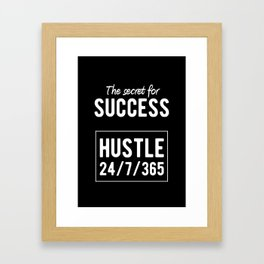 Inspirational - Secret for Success Quote Framed Art Print