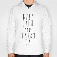 keep calm Hoodies featuring keep calm by Melissa