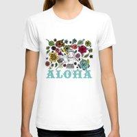aloha T-shirts featuring Aloha by Isabel Aniel
