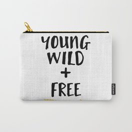 YOUND WILD AND FREE + BOHO ARROW quote Carry-All Pouch
