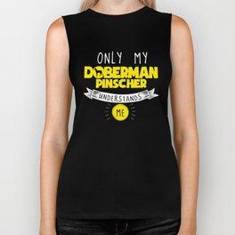 Doberman Pinscher Only My Doberman Pinscher Understands Me Yellow Biker Tank