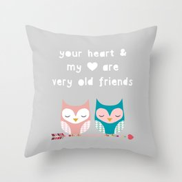 your Heart and MY heart.. Throw Pillow