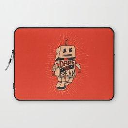 Dare To Dream Laptop Sleeve