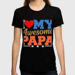 Dad Father Papa Father's Day Birthday Gift T-shirt