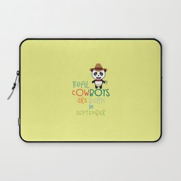 Real Cowboys are born in September T-Shirt Dr9zt Laptop Sleeve
