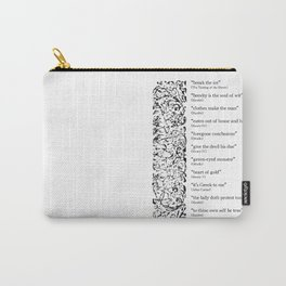Words Words Words - William Shakespeare Quotations print Carry-All Pouch