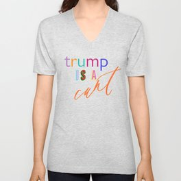 Trump is a c*nt Unisex V-Neck