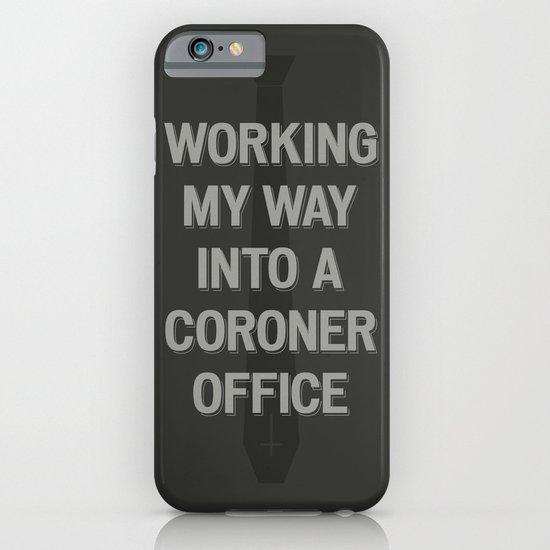 The Coroner Office iPhone & iPod Case
