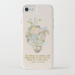 A Traveler's Heart + Quote iPhone Case