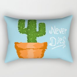 Cacti never die Rectangular Pillow