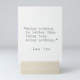 Lao Tzu philosophy 2 Mini Art Print